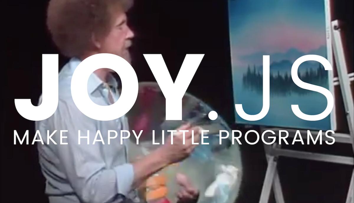 JOY JS - make happy little programs